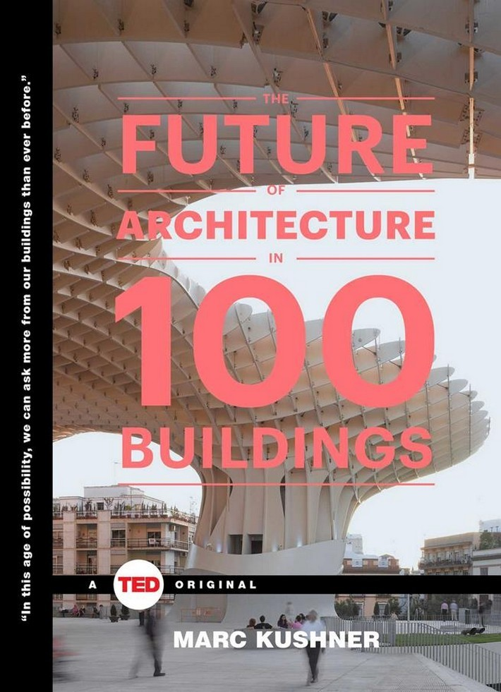 15 BEST ARCHITECTURE AND DESIGN BOOKS OF 2015 BY ARCHITECTURAL DIGEST the-future-of-architecture architectural digest 15 BEST ARCHITECTURE AND DESIGN BOOKS OF 2015 BY ARCHITECTURAL DIGEST 15 BEST ARCHITECTURE AND DESIGN BOOKS OF 2015 BY ARCHITECTURAL DIGEST the future of architecture