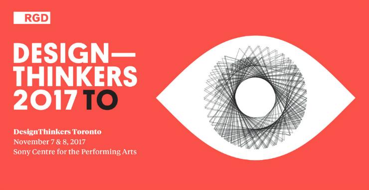 Design Thinkers 2017 design thinkers Design Thinkers 2017 Toronto conference artigo