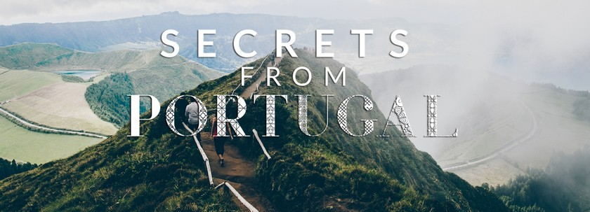 Secrets from Portugal, a Guide to Discover Them Secrets from Portugal a Guide for the Finest Places 5