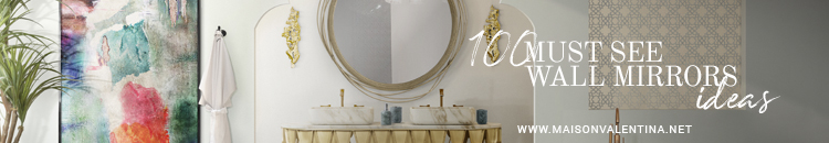 maison et objet Maison Valentina Brings Luxury to Maison et Objet – Top Products Ebook 100 Wall Mirrors 1