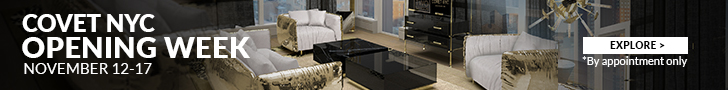 covet nyc Get Ready for aLuxury DesignExperience with Covet NYC banner 728x90 2