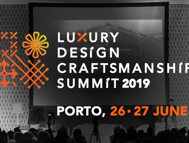 luxury design+craftsmanship summit Celebrating Arts & Crafts in Porto – Luxury Design+Craftsmanship Summit 2019 cartaz summit 2019 ENS 1 1140x660 740x560