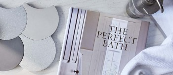 How to create The Perfect Bath by Barbara Sallick of Waterworks